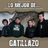 Play & Download Lo Mejor de Gatillazo by Gatillazo | Napster