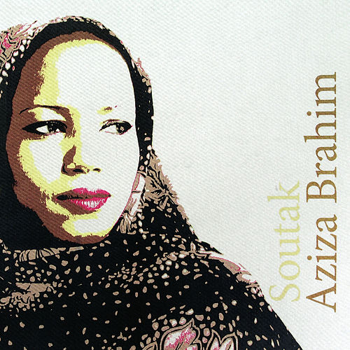 Play & Download Soutak by Aziza Brahim | Napster