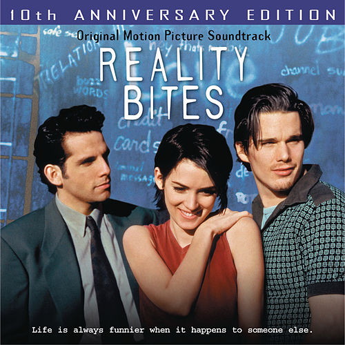 Play & Download Reality Bites 10th Anniversary Edition by Various Artists | Napster