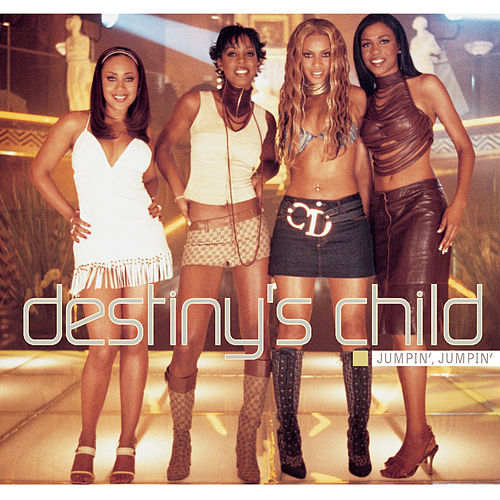 Play & Download Jumpin', Jumpin' by Destiny's Child | Napster