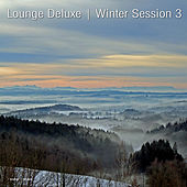 Play & Download Lounge Deluxe Winter Session, Vol. 3 by Various Artists | Napster