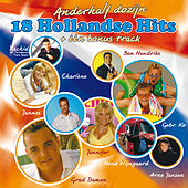 Play & Download 18 Hollandse Hits + één bonus track by Various Artists | Napster