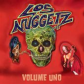 Play & Download Los Nuggetz: Volume Uno by Various Artists   Napster