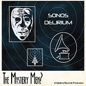 Play & Download Sonos Delirium by Mystery Men | Napster