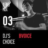 DJ's Choice: Bvoice by Various Artists