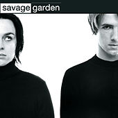 Play & Download Savage Garden by Savage Garden | Napster