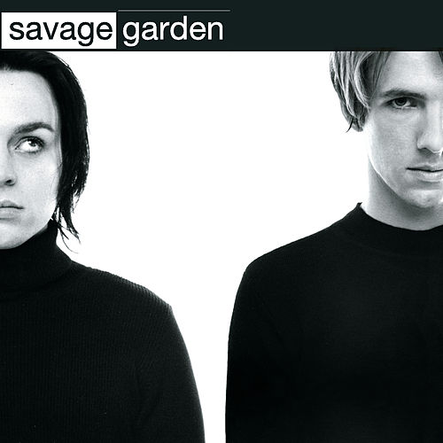 Savage Garden by Savage Garden