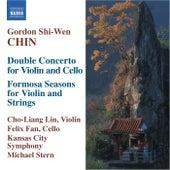 CHIN, Gordon Shi-Wen: Double Concerto / Formosa Seasons by Cho-Liang Lin