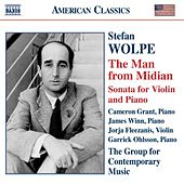 Play & Download WOLPE: The Man from Midian / Violin Sonata by Various Artists | Napster