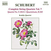 Play & Download SCHUBERT: String Quartets (Complete), Vol. 7 by Kodaly Quartet | Napster