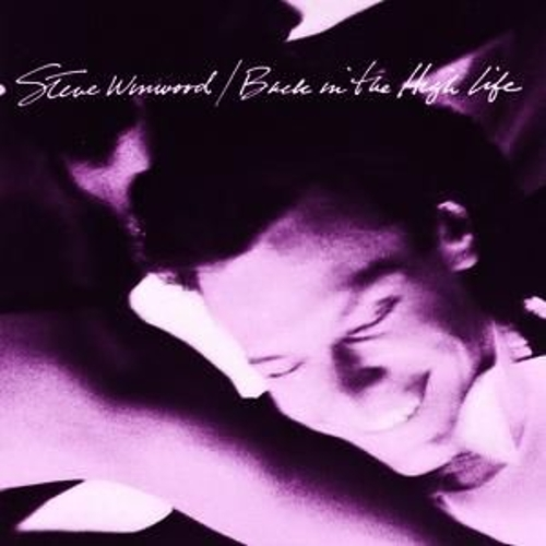 Play & Download Back In The High Life by Steve Winwood | Napster