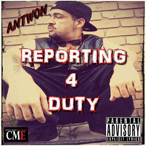 Play & Download Reporting 4 Duty by Antwon | Napster