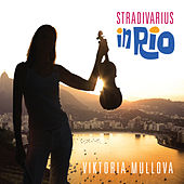 Stradivarius in Rio by Various Artists