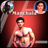 Manchala (Original Motion Picture Soundtrack) by Various Artists