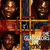 Play & Download Back To Roots by The Gladiators | Napster