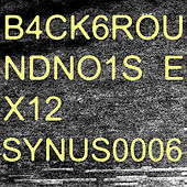 Play & Download B4Ck6Roundno1Se X12 by Synus0006 | Napster