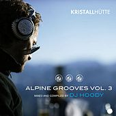 Play & Download Alpine Grooves, Vol. 3 (Kristallhütte) by Various Artists | Napster