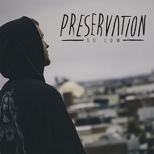 So Low by The Preservation