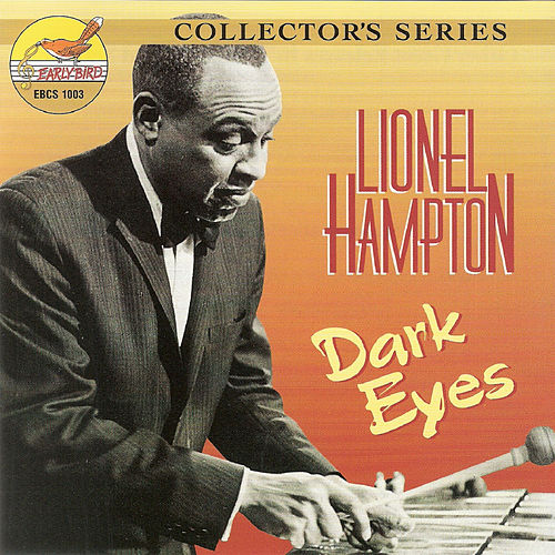 Play & Download Dark Eyes by Lionel Hampton | Napster