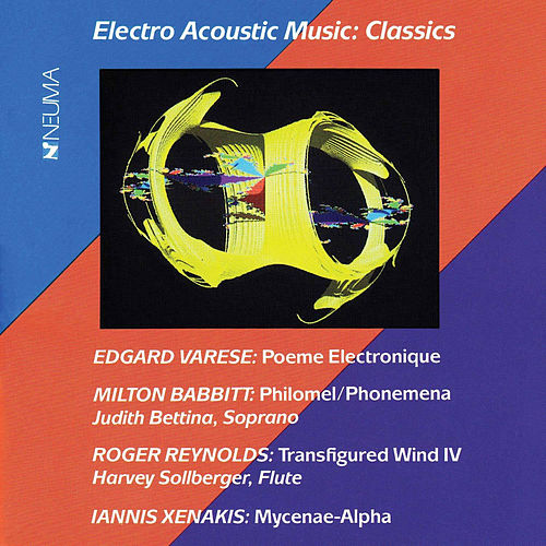 Electro Acoustic Music: Classics by Various Artists
