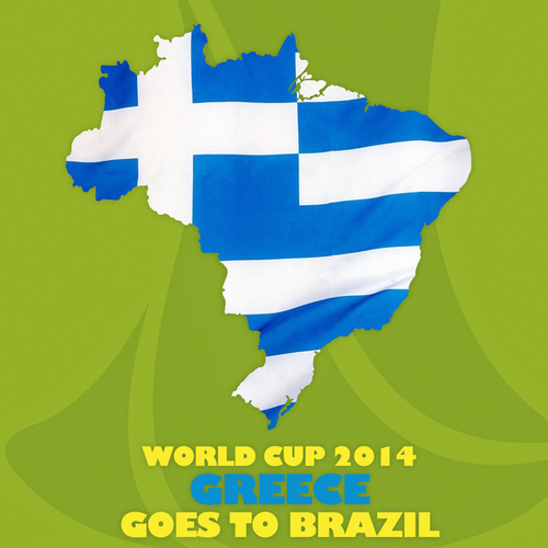 Play & Download World Cup 2014: Greece Goes to Brazil by Various Artists | Napster