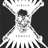 Play & Download Forest by Circle | Napster