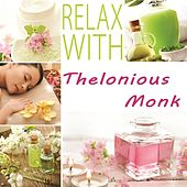 Relax with by Thelonious Monk