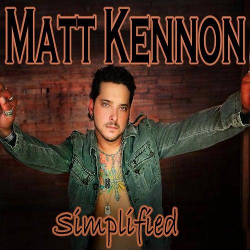 Simplified by Matt Kennon