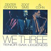 We Three: Tenor Sax Legends by Al Cohn