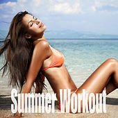 Play & Download Summer Workout by Various Artists | Napster