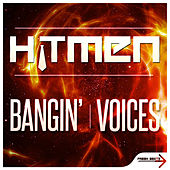 Play & Download Bangin' by Hitmen | Napster