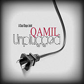 Play & Download Qamil Unplugged by Qamil | Napster