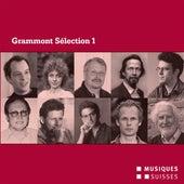 Play & Download Grammont Sélection 1: Portrait - Uraufführungen aus dem Jahr 2007 by Various Artists   Napster