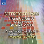 Petrassi: Piano Concerto - Flute Concerto - La follia di Orlando Suite by Various Artists