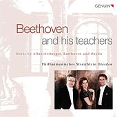Play & Download Beethoven and His Teachers by Dresden Philharmonic String Trio | Napster