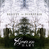 Play & Download Beauty In Disrepair by Emerson Hart | Napster