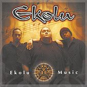 Play & Download Ekolu Music by Ekolu | Napster