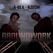 Play & Download Groundwork by Abex | Napster