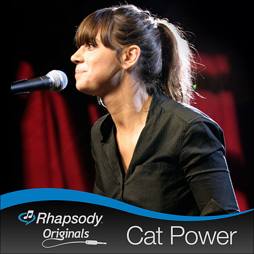 Play & Download Rhapsody Originals by Cat Power | Napster