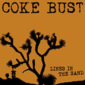 Play & Download Lines in the Sand by Coke Bust | Napster