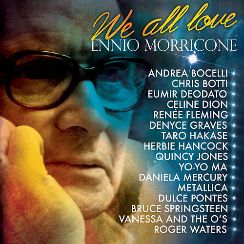 We All Love Ennio Morricone by Various Artists