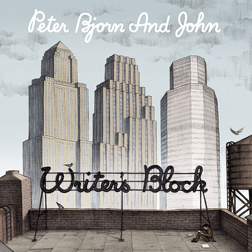 Play & Download Writer's Block by Peter Bjorn and John | Napster