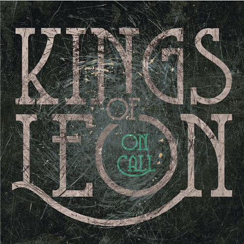 Play & Download On Call by Kings of Leon | Napster