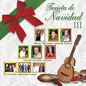 Play & Download Tarjeta de Navidad III by Various Artists | Napster
