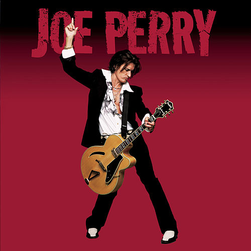 Play & Download Joe Perry by Joe Perry | Napster