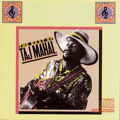 Play & Download The Best Of Taj Mahal Volume I by Taj Mahal | Napster