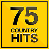 Play & Download 75 Country Hits by The Hit Factory | Napster