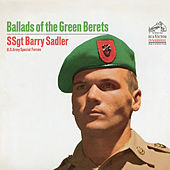The Ballads Of The Green Berets by SSgt. Barry Sadler