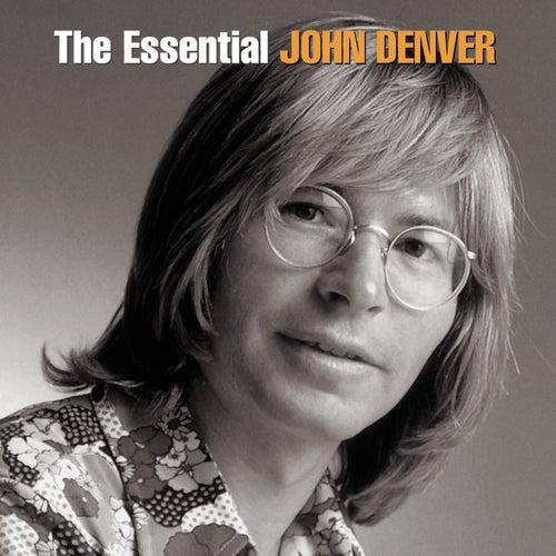 The Essential John Denver by John Denver