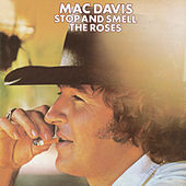 Play & Download Stop And Smell The Roses by Mac Davis | Napster